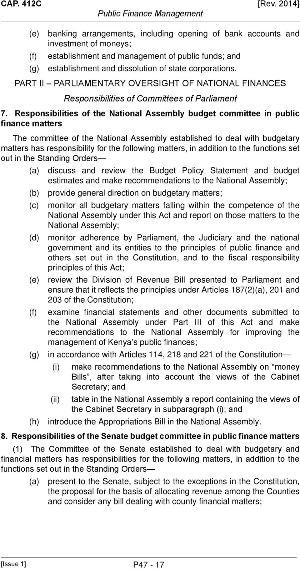 PART II PARLIAMENTARY OVERSIGHT OF NATIONAL FINANCES Responsibilities of Committees of Parliament 7.
