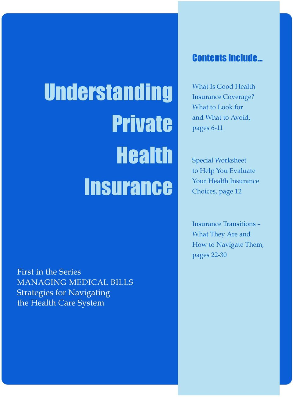 Health Insurance Choices, page 12 Insurance Transitions What They Are and How to Navigate Them,