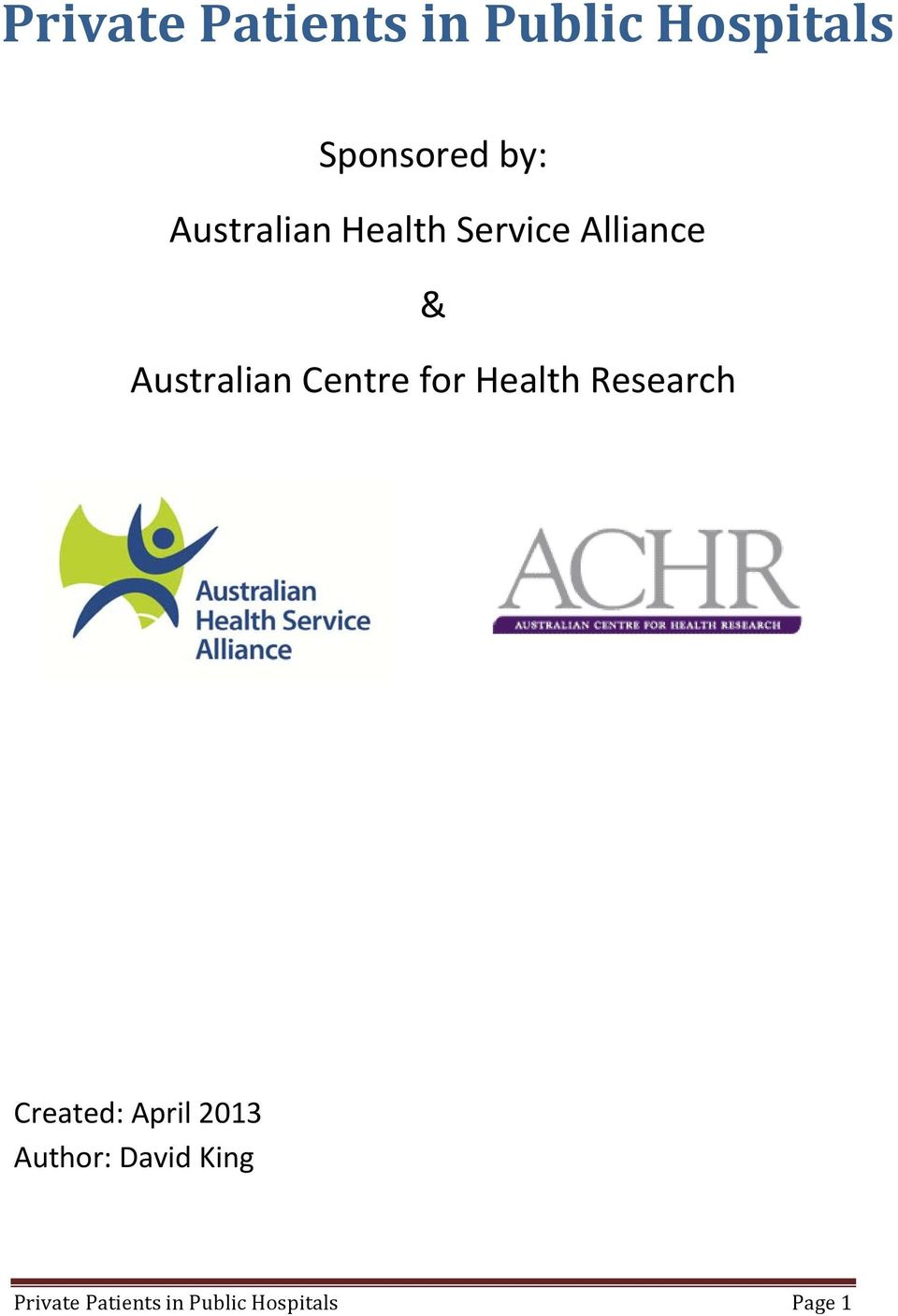 Centre for Health Research Created: April 2013