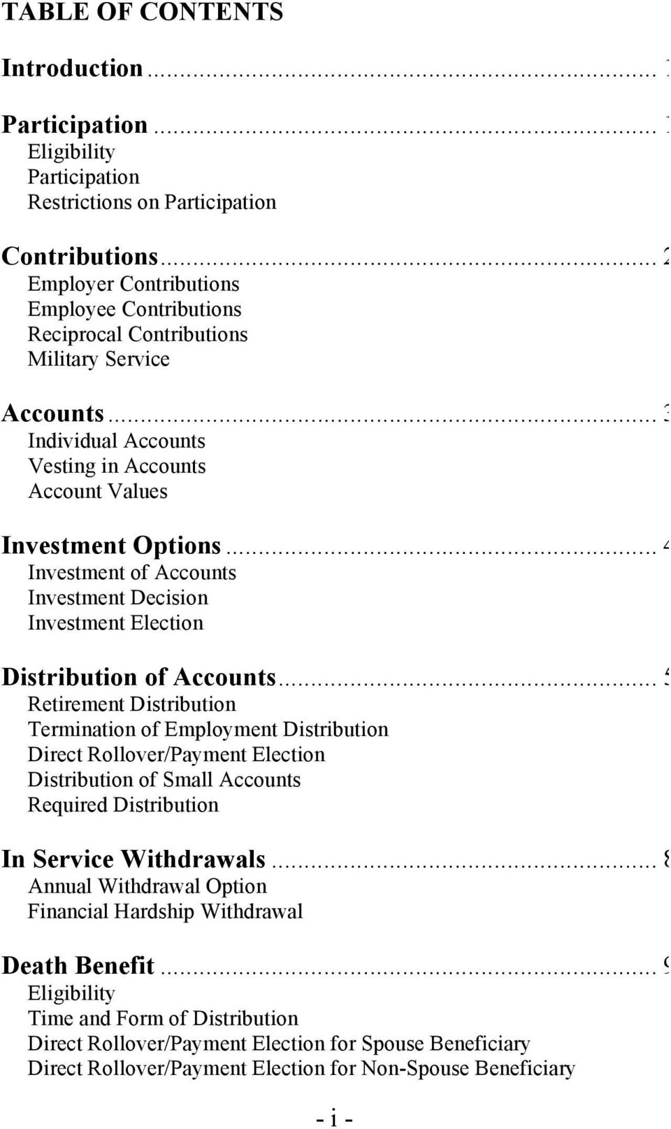 .. 4 Investment of Accounts Investment Decision Investment Election Distribution of Accounts.