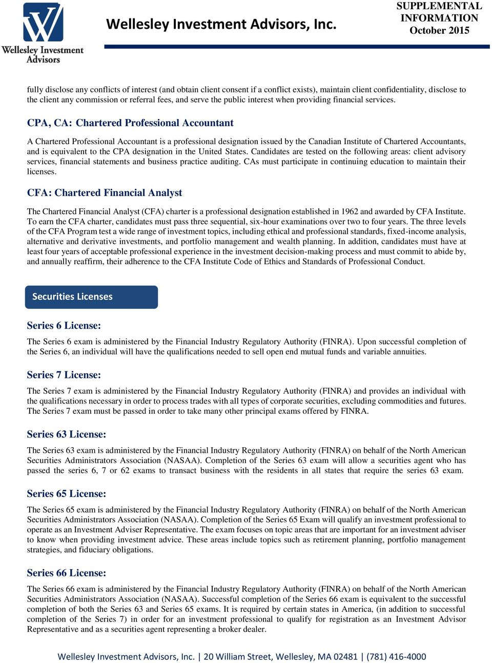 CPA, CA: Chartered Professional Accountant A Chartered Professional Accountant is a professional designation issued by the Canadian Institute of Chartered Accountants, and is equivalent to the CPA
