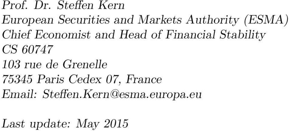 (ESMA) Chief Economist and Head of Financial Stability CS