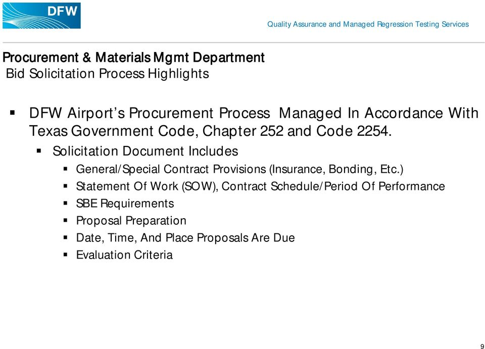 Solicitation Document Includes General/Special Contract Provisions (Insurance, Bonding, Etc.
