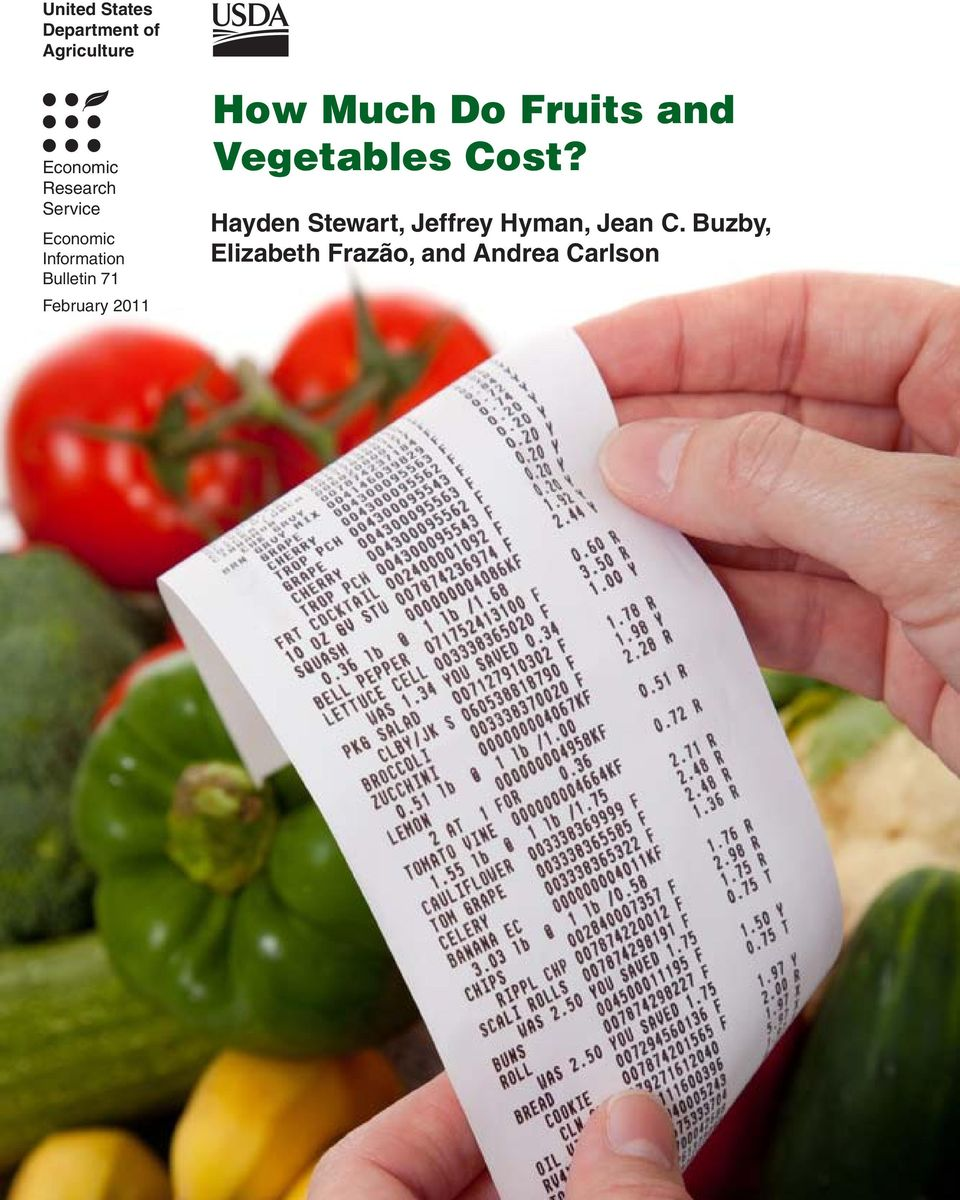 Much Do Fruits and Vegetables Cost?