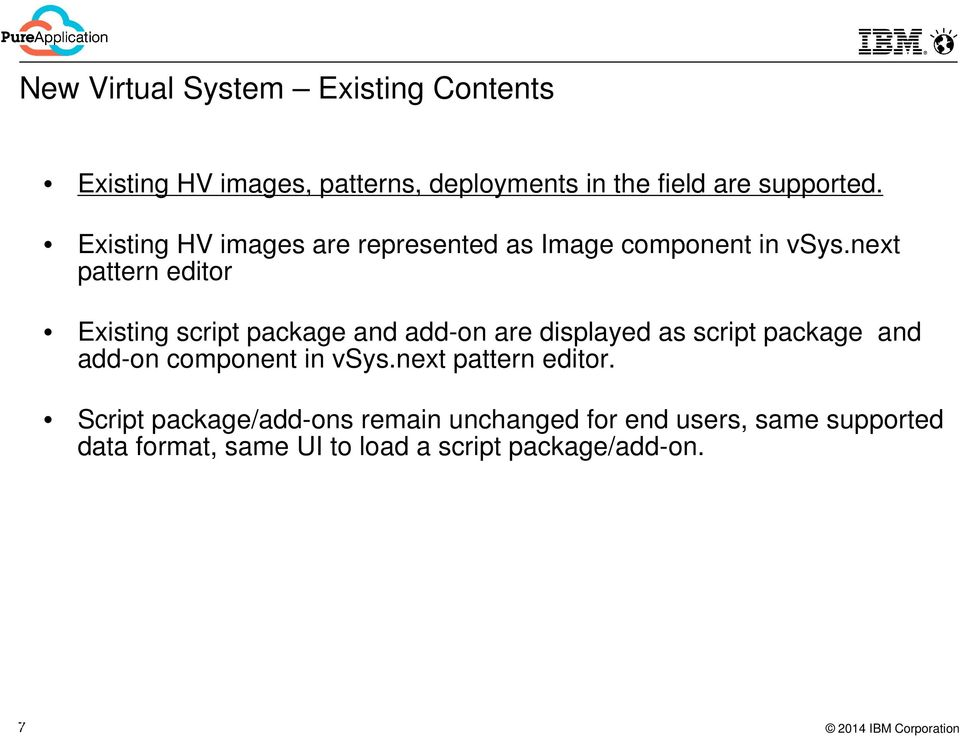 next pattern editor Existing script package and add-on are displayed as script package and add-on component