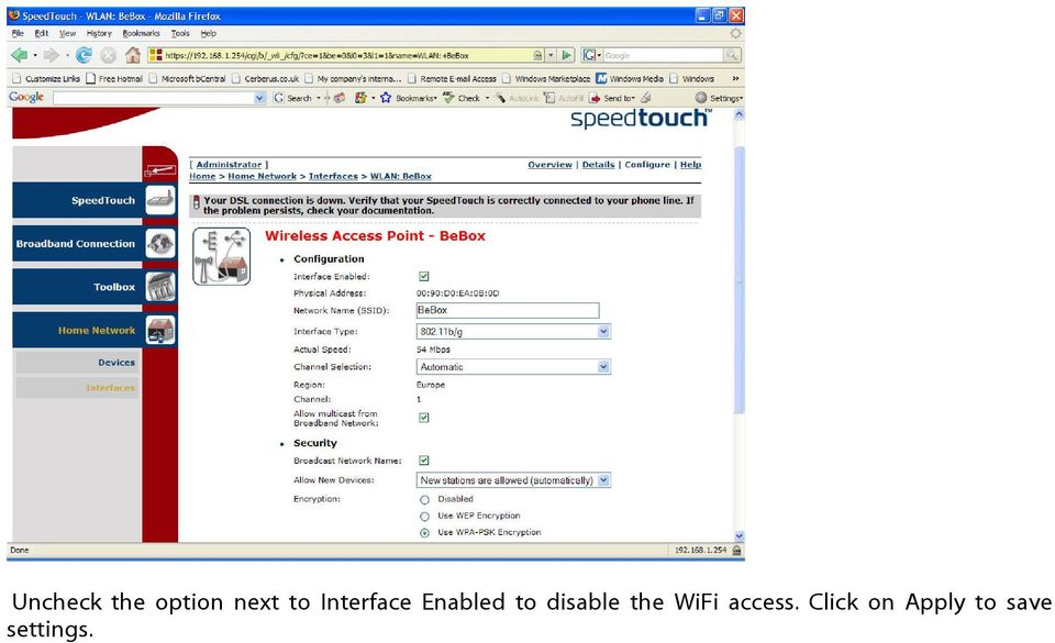 disable the WiFi access.