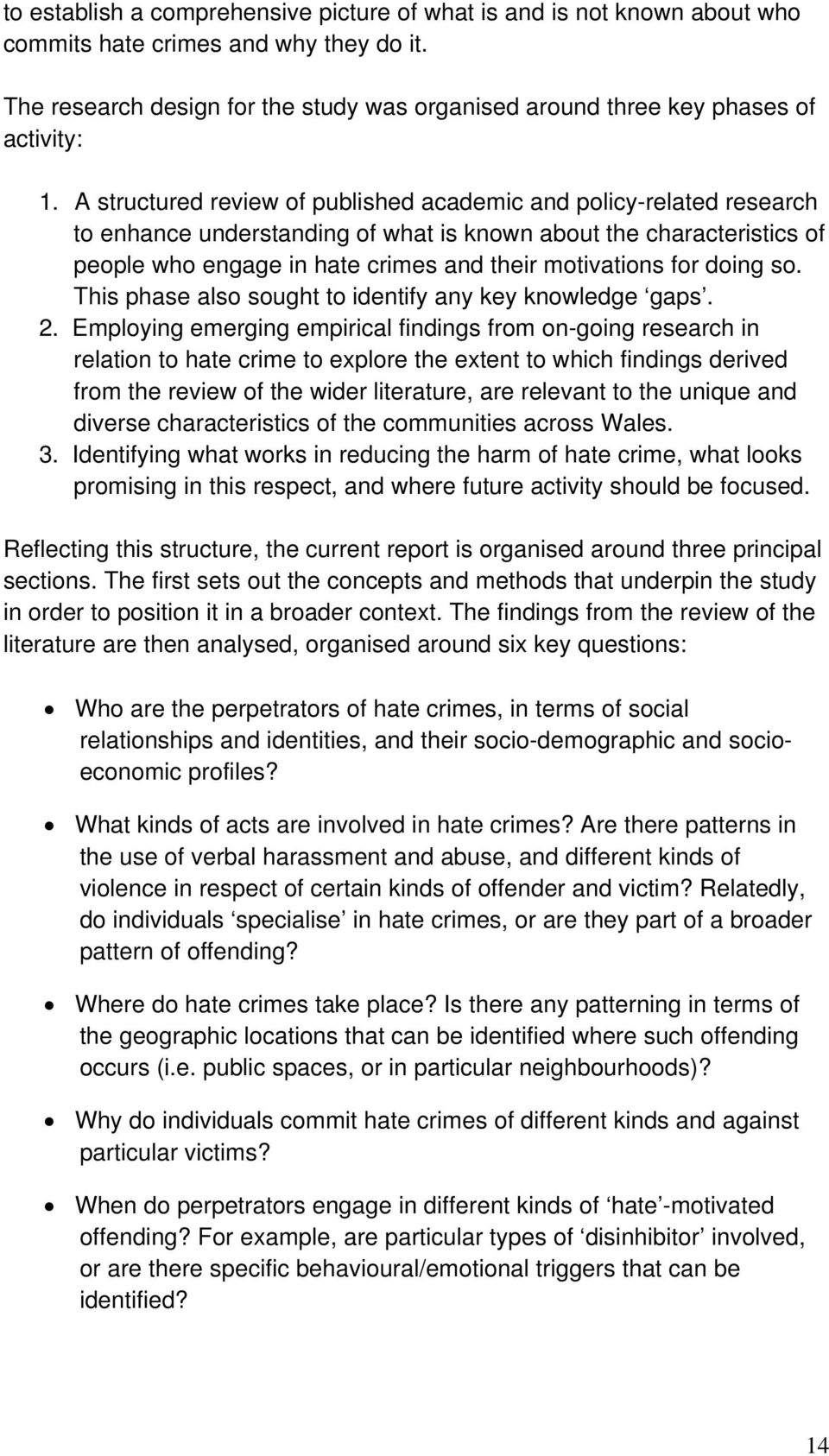 A structured review of published academic and policy-related research to enhance understanding of what is known about the characteristics of people who engage in hate crimes and their motivations for