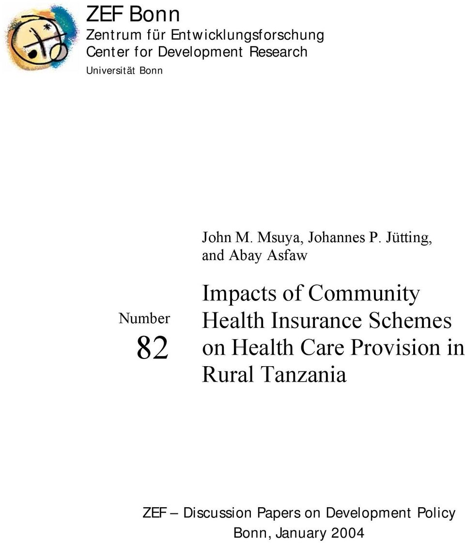Jütting, and Abay Asfaw Number 82 Impacts of Community Health Insurance
