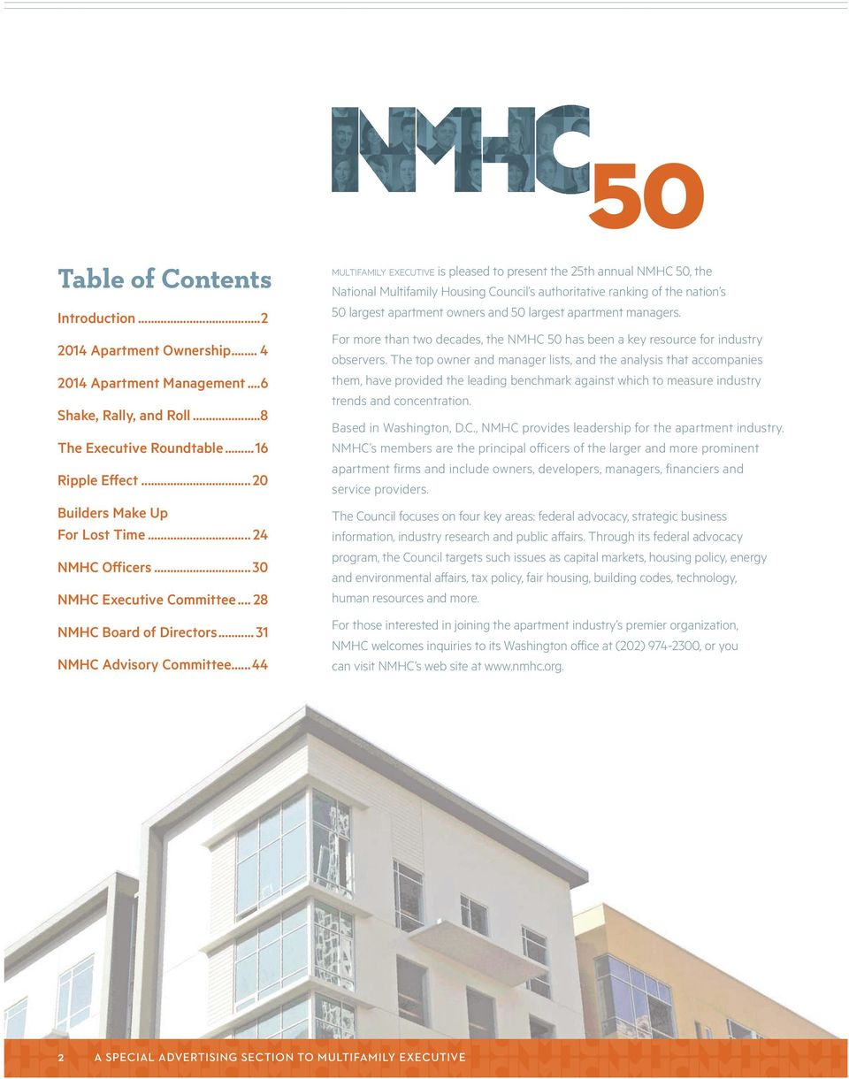 ..44 MULTIFAMILY EXECUTIVE is pleased to present the 25th annual NMHC 50, the National Multifamily Housing Council s authoritative ranking of the nation s 50 largest apartment owners and 50 largest
