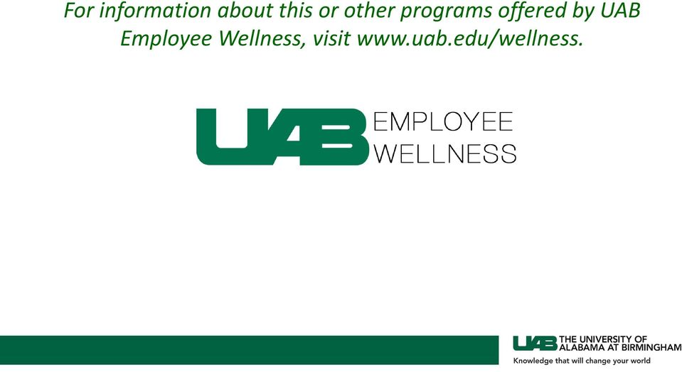 by UAB Employee Wellness,