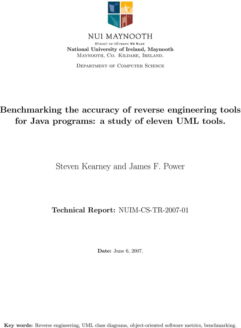 programs: a study of eleven UML tools. Steven Kearney and James F.