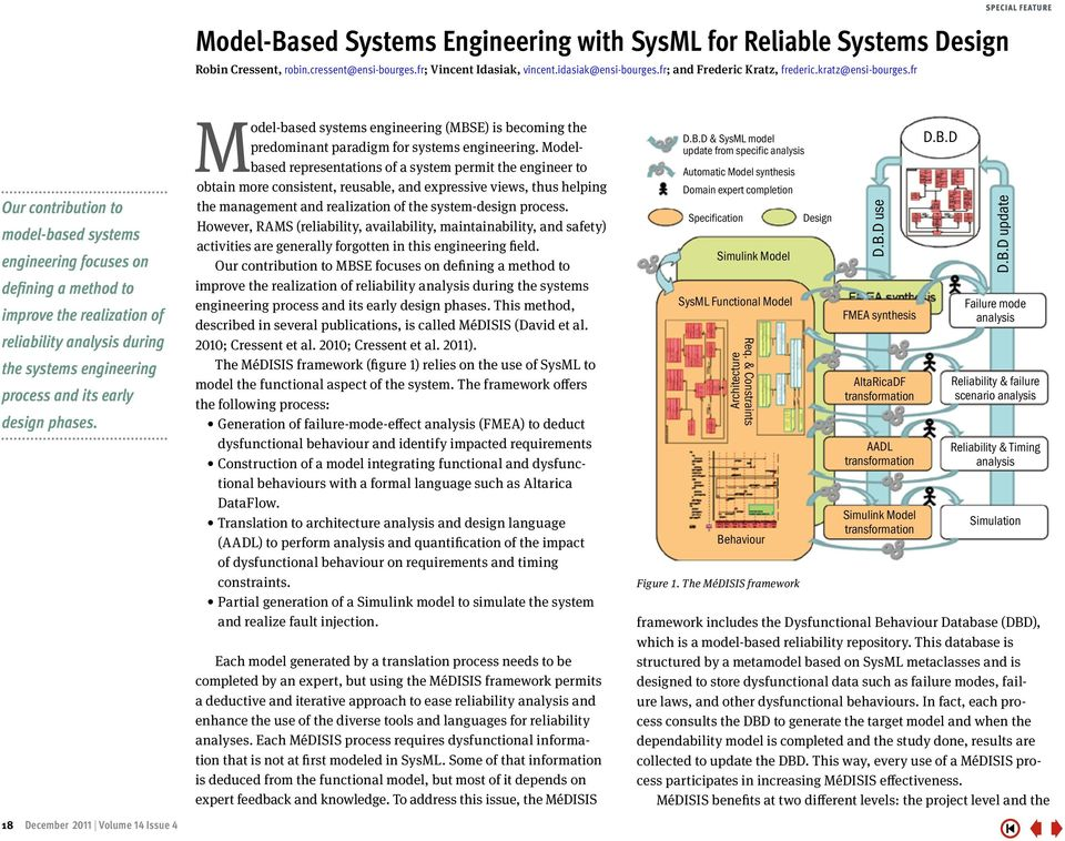 fr SPECIAL FEATURE Our contribution to model-based systems engineering focuses on defining a method to improve the realization of reliability analysis during the systems engineering process and its