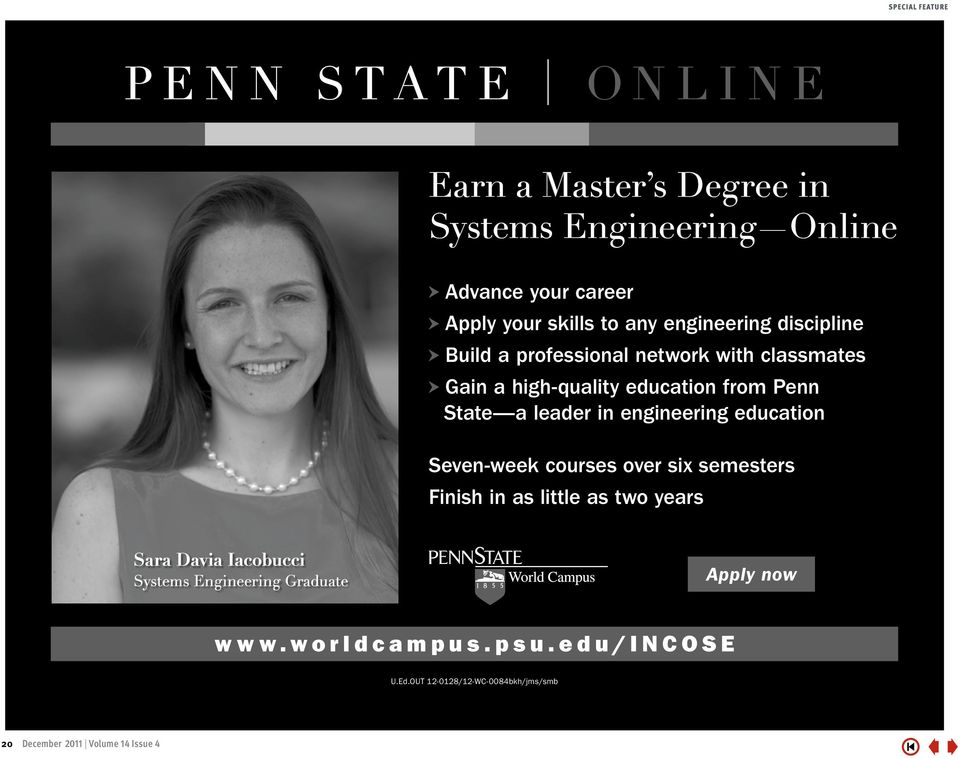 Penn State a leader in engineering education Seven-week courses over six semesters Finish in as little as two years Sara