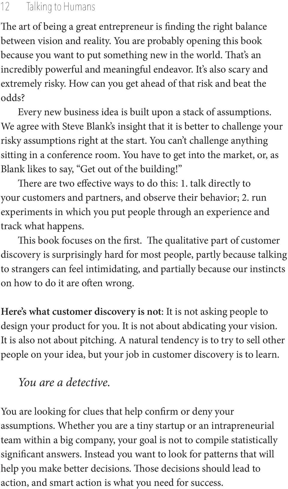 How can you get ahead of that risk and beat the odds? Every new business idea is built upon a stack of assumptions.