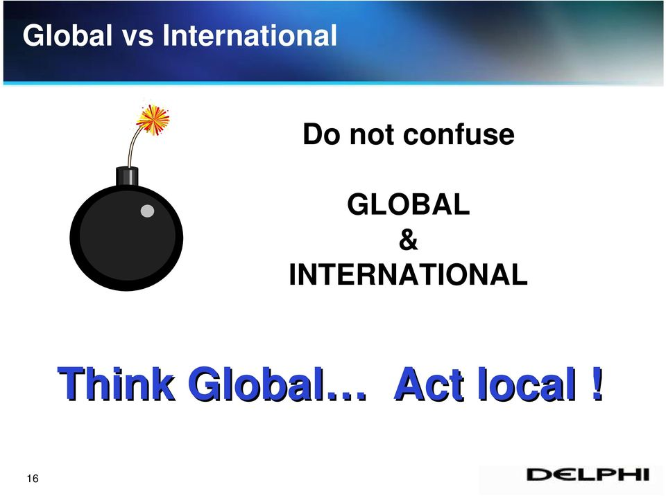 confuse GLOBAL &