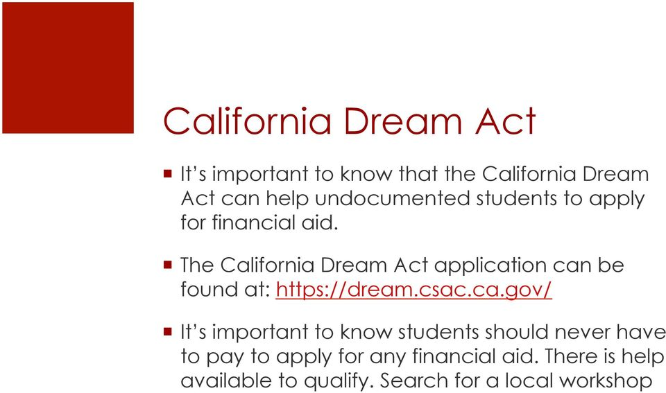 The California Dream Act applicat