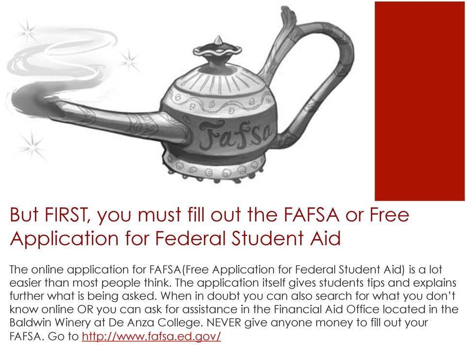 Federal Student Aid) is a lot easier than most people think.