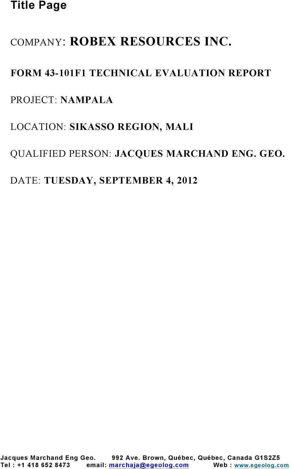 MALI QUALIFIED PERSON: JACQUES MARCHAND ENG. GEO.