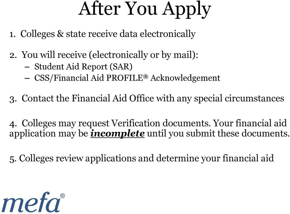 Acknowledgement 3. Contact the Financial Aid Office with any special circumstances 4.