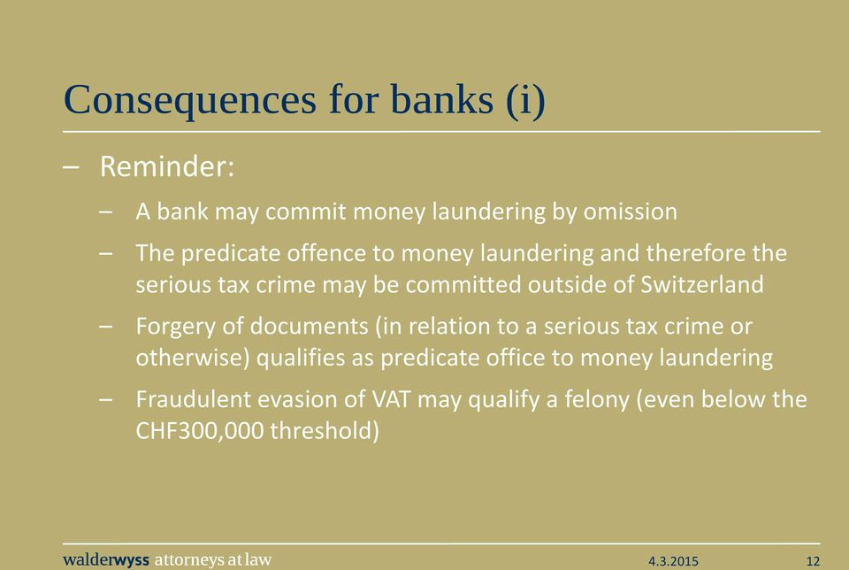 Switzerland Forgery of documents (in relation to a serious tax crime or otherwise) qualifies as