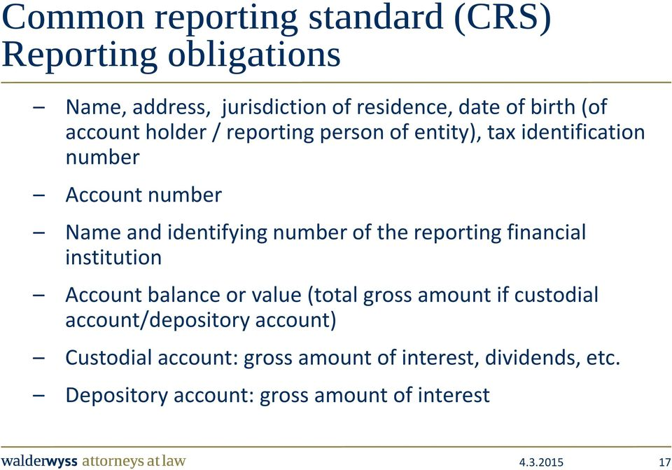 of the reporting financial institution Account balance or value (total gross amount if custodial account/depository