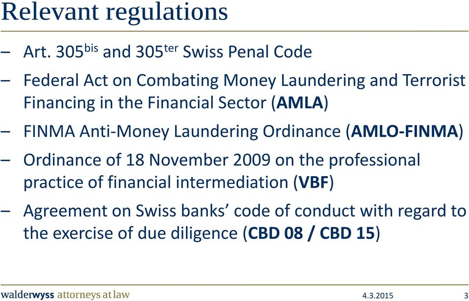 in the Financial Sector (AMLA) FINMA Anti-Money Laundering Ordinance (AMLO-FINMA) Ordinance of 18