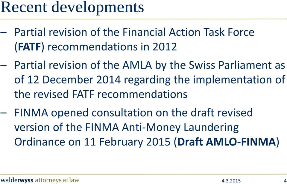the implementation of the revised FATF recommendations FINMA opened consultation on the draft