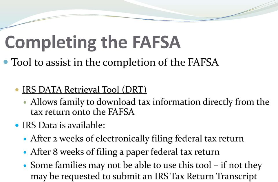 2 weeks of electronically filing federal tax return After 8 weeks of filing a paper federal tax return Some