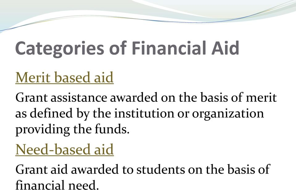 institution or organization providing the funds.