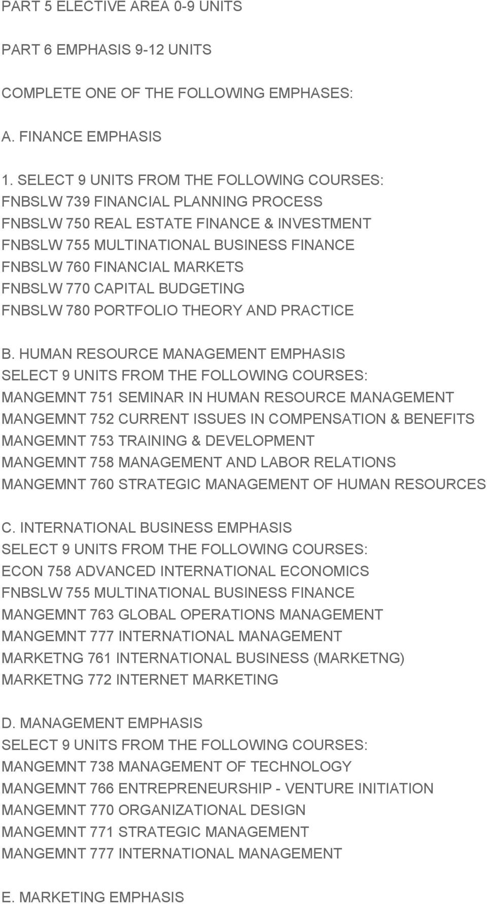 FNBSLW 770 CAPITAL BUDGETING FNBSLW 780 PORTFOLIO THEORY AND PRACTICE B.