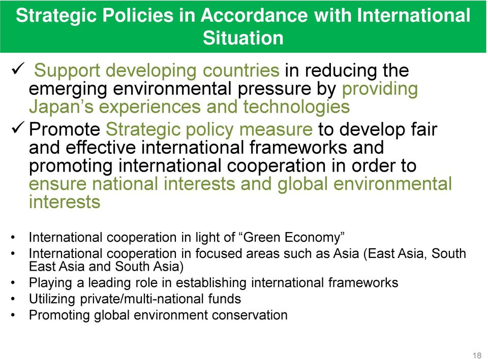 interests and global environmental interests International cooperation in light of Green Economy International cooperation in focused areas such as Asia (East Asia, South