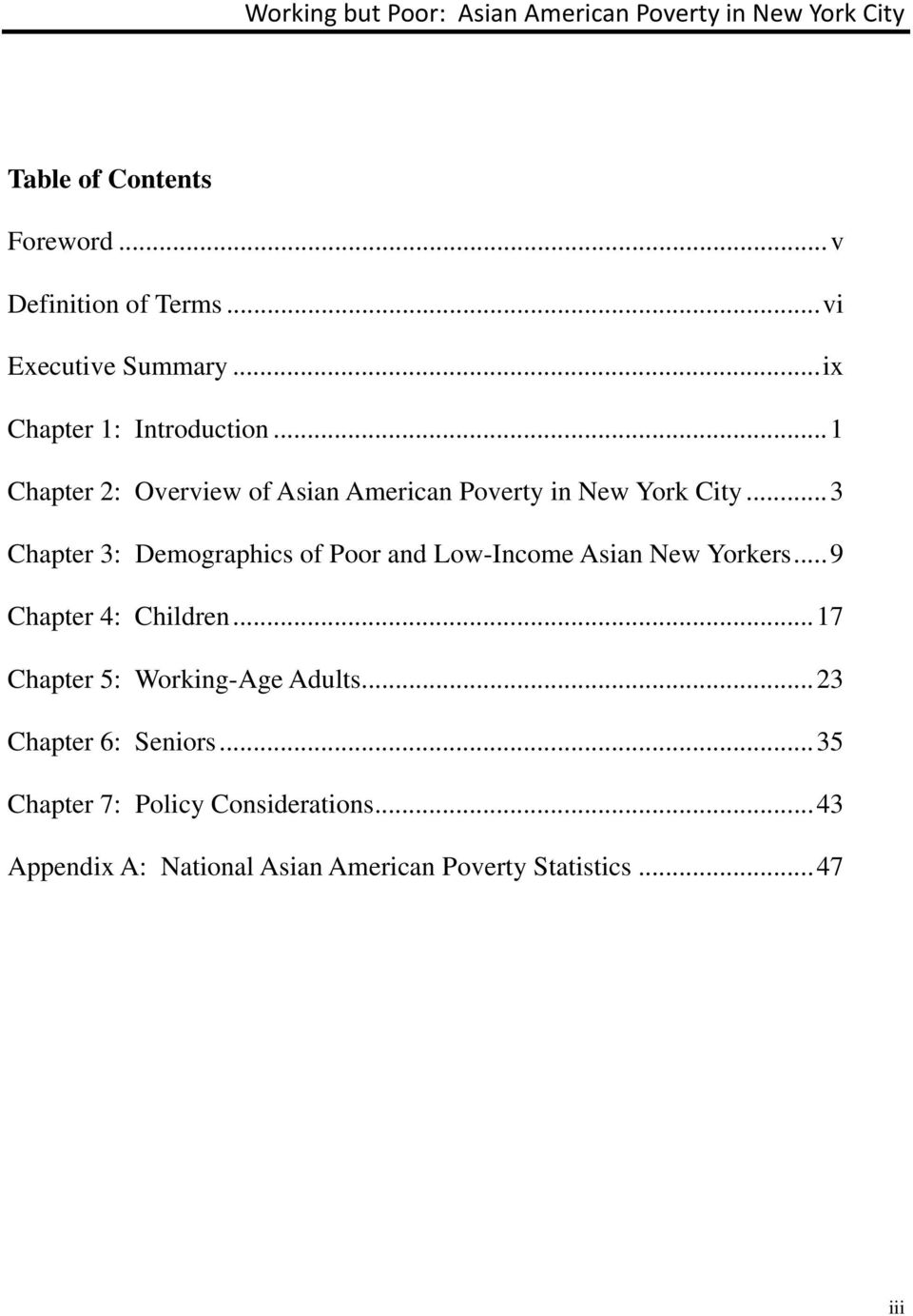 .. 3 Chapter 3: Demographics of Poor and Low-Income Asian New Yorkers... 9 Chapter 4: Children.