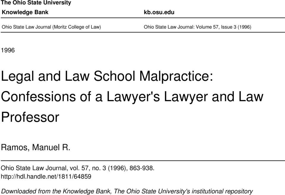 Legal and Law School Malpractice: Confessions of a Lawyer's Lawyer and Law Professor Ramos, Manuel R.