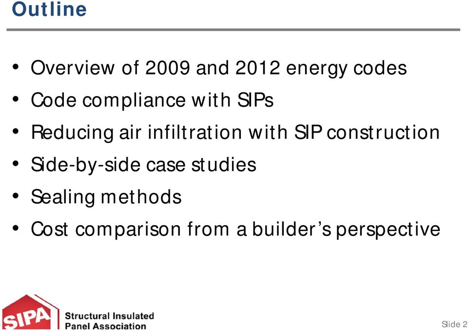 SIP construction Side-by-side case studies Sealing