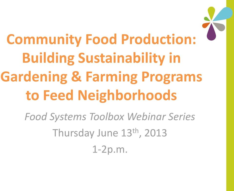 Programs to Feed Neighborhoods Food Systems