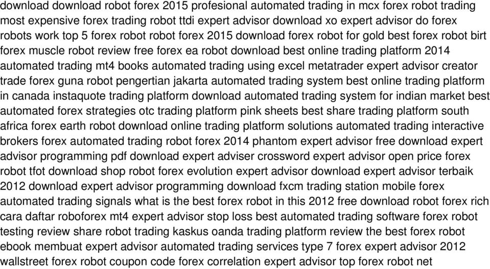 automated trading using excel metatrader expert advisor creator trade forex guna robot pengertian jakarta automated trading system best online trading platform in canada instaquote trading platform
