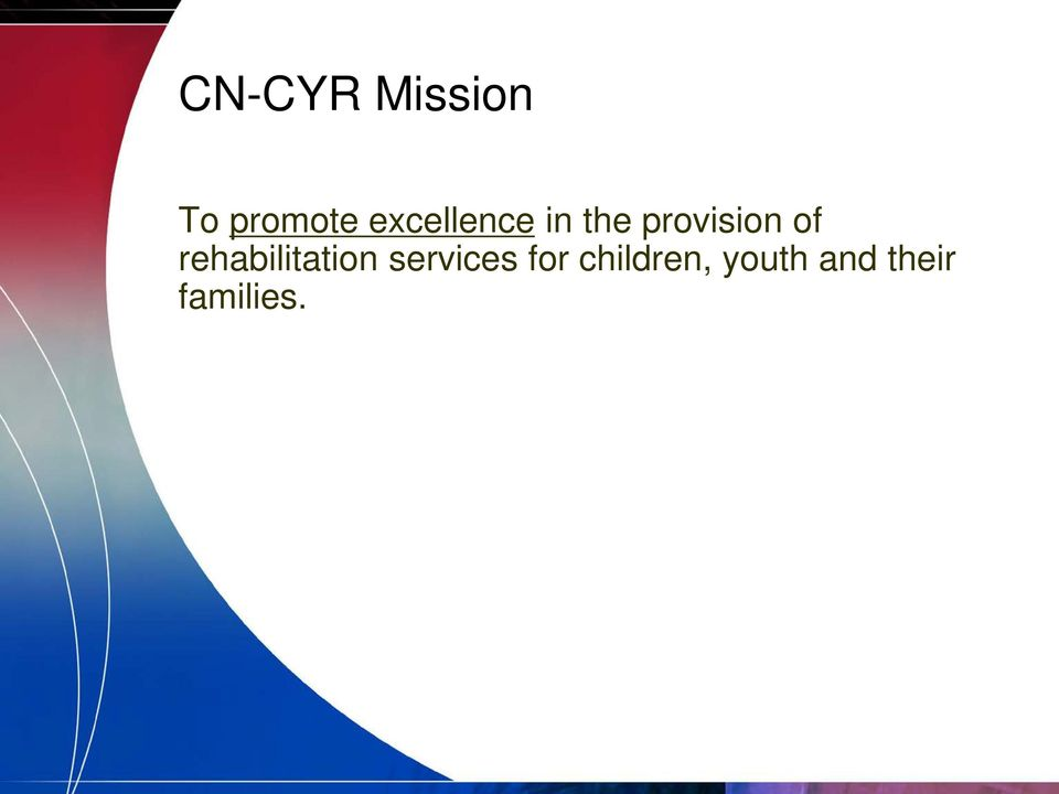 of rehabilitation services