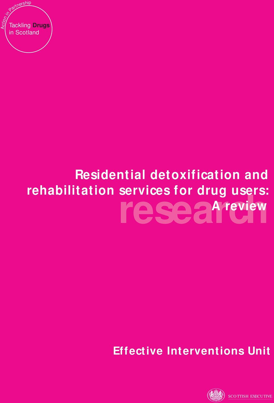 rehabilitation services for drug users:
