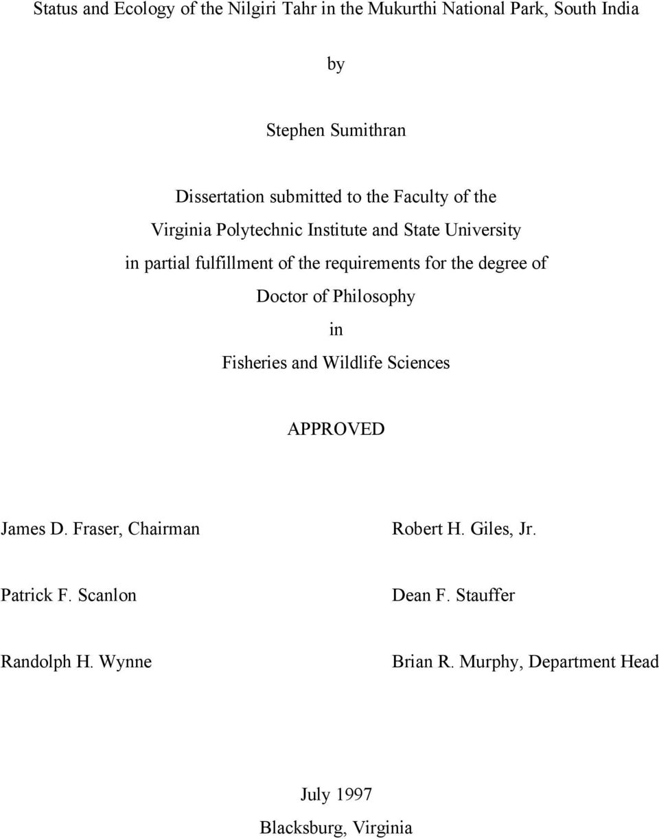 requirements for the degree of Doctor of Philosophy in Fisheries and Wildlife Sciences APPROVED James D.