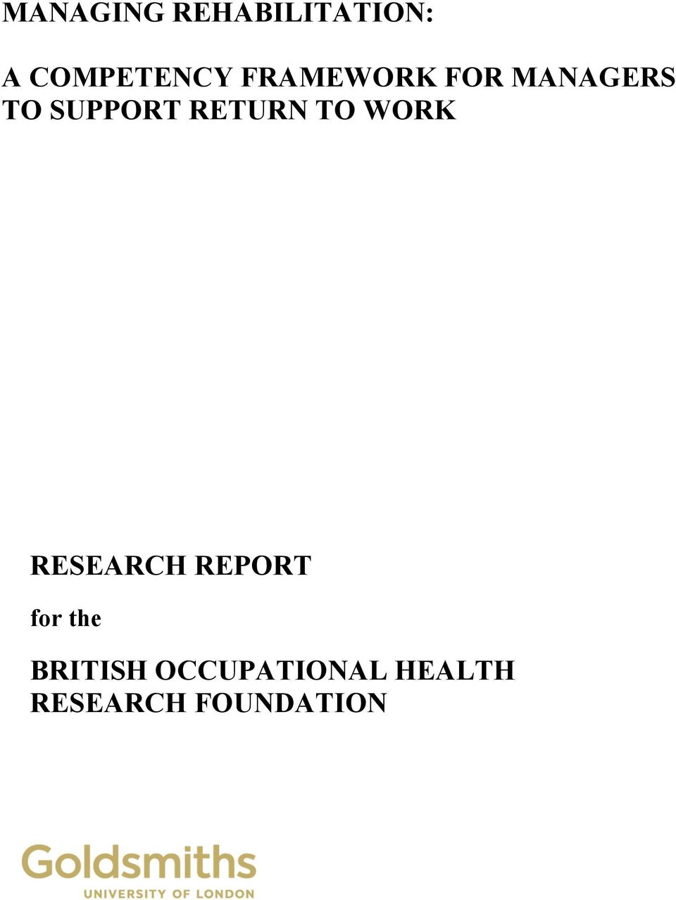 RETURN TO WORK RESEARCH REPORT for the
