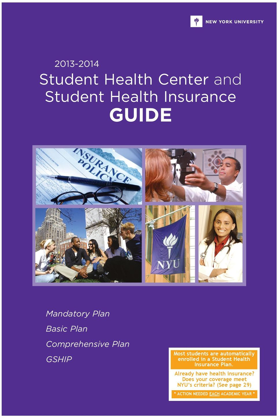 enrolled in a Student Health Insurance Plan. Already have health insurance?