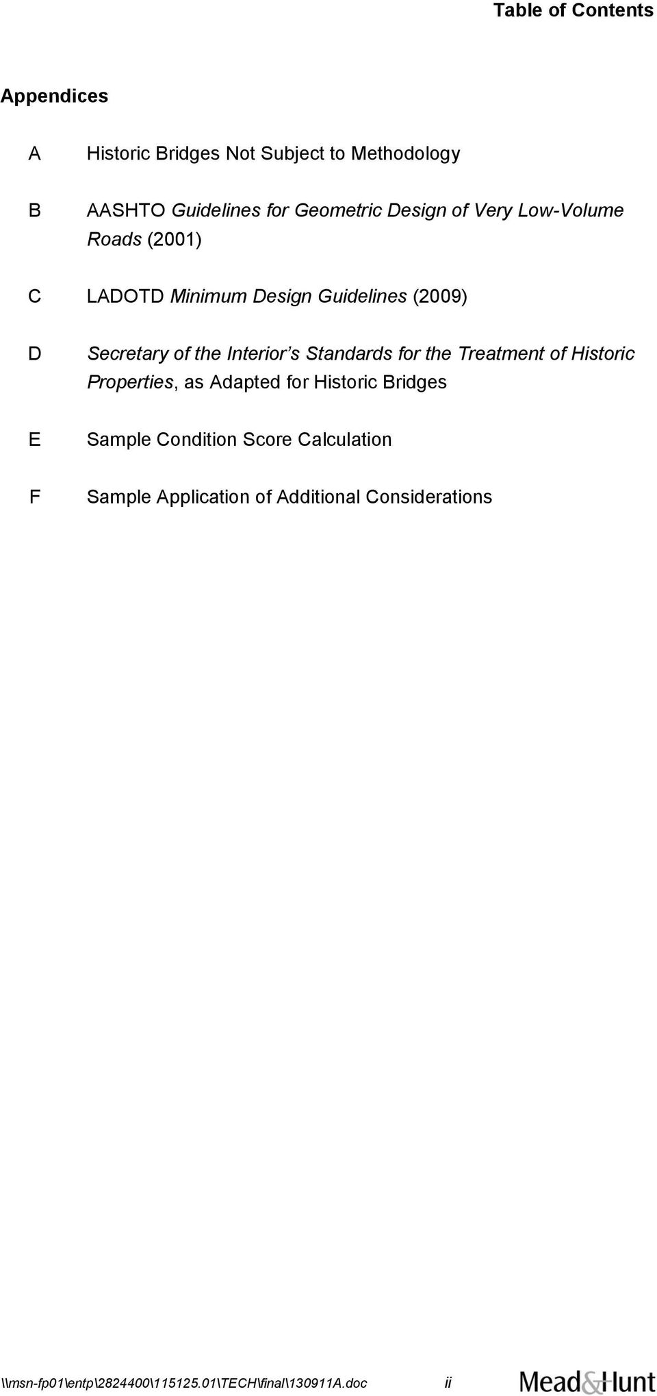 Standards for the Treatment of Historic Properties, as Adapted for Historic Bridges E Sample Condition Score