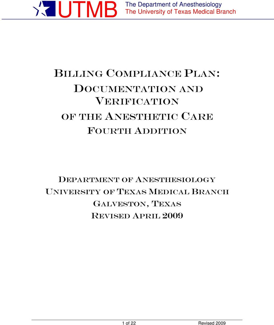 DEPARTMENT OF ANESTHESIOLOGY UNIVERSITY OF TEXAS