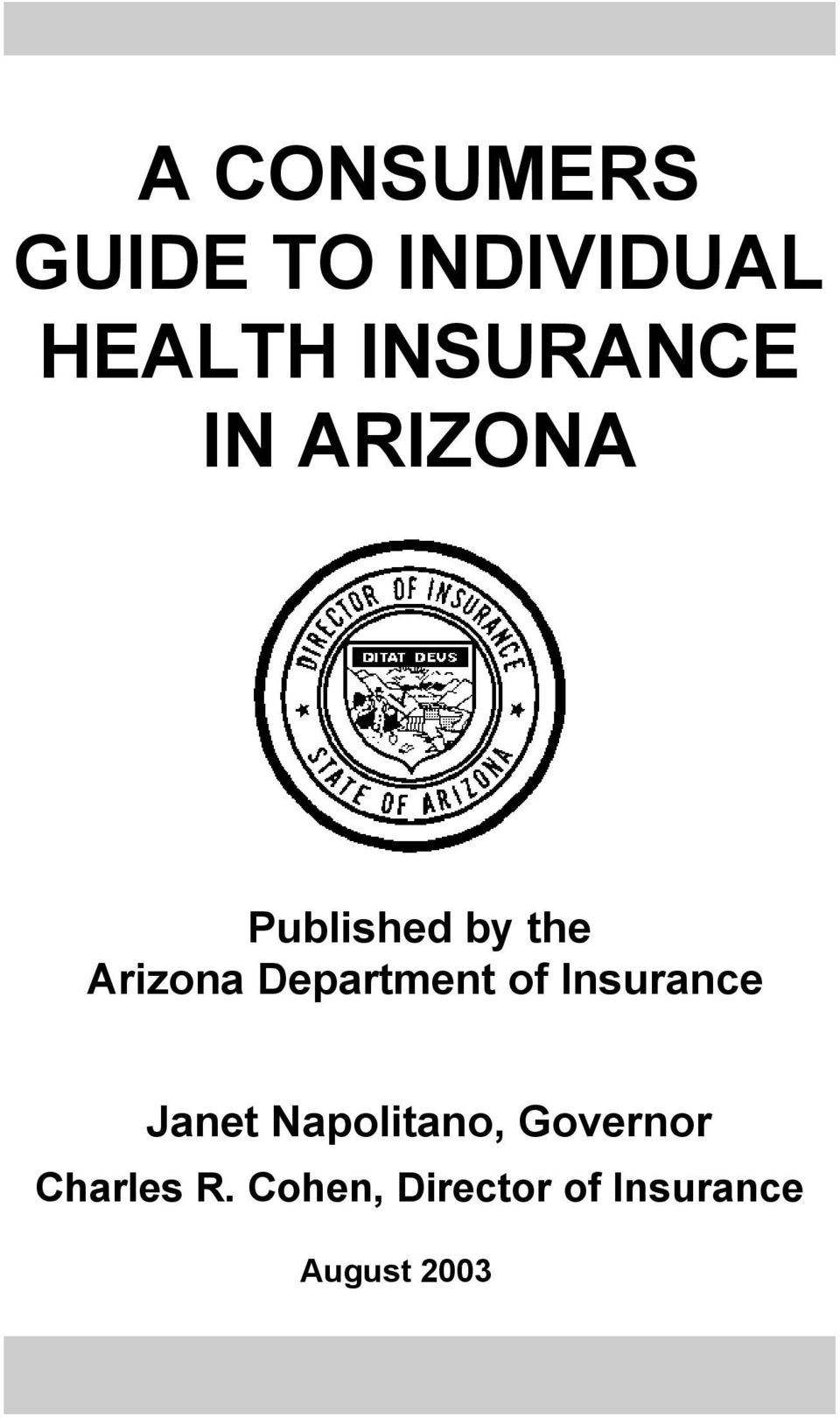 Department of Insurance Janet Napolitano,