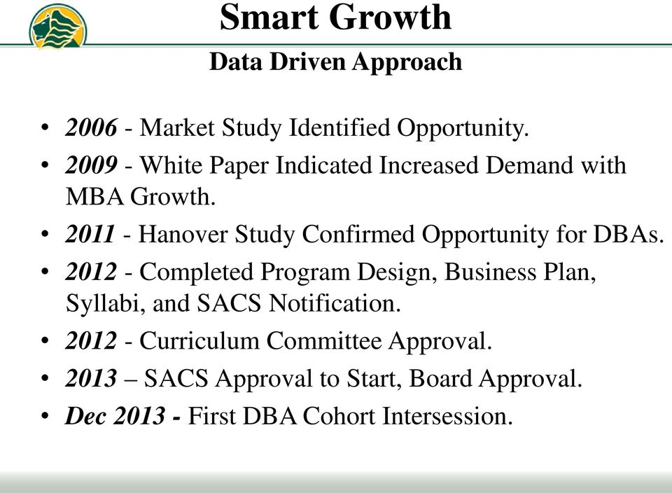 2011 - Hanover Study Confirmed Opportunity for DBAs.