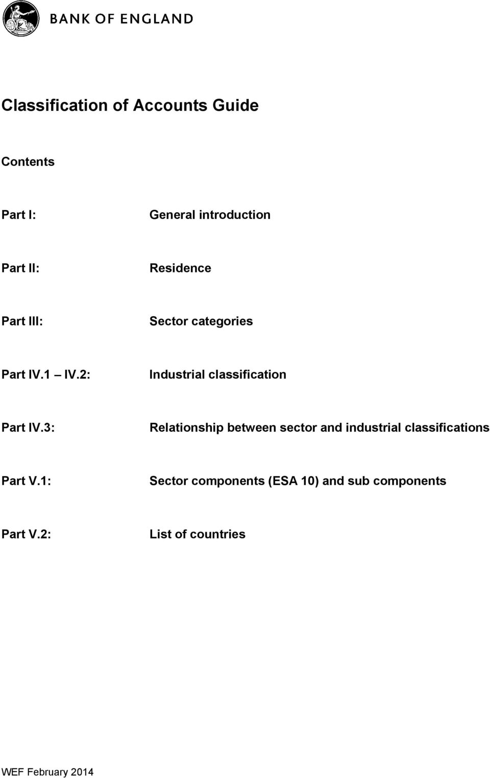 2: Industrial classification Part IV.
