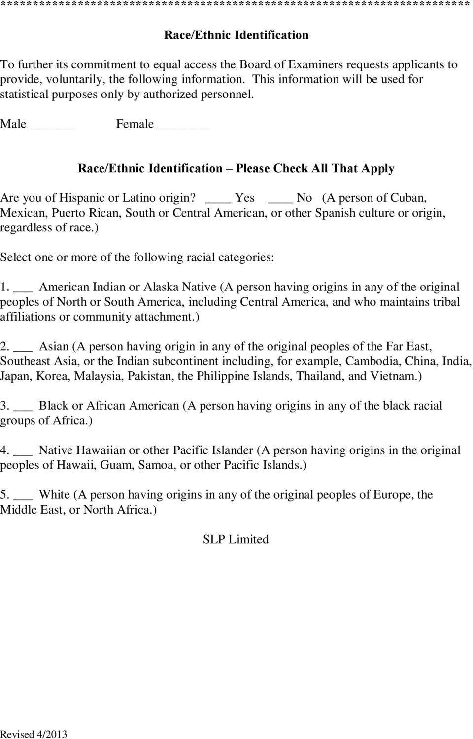 Male Female Race/Ethnic Identification Please Check All That Apply Are you of Hispanic or Latino origin?