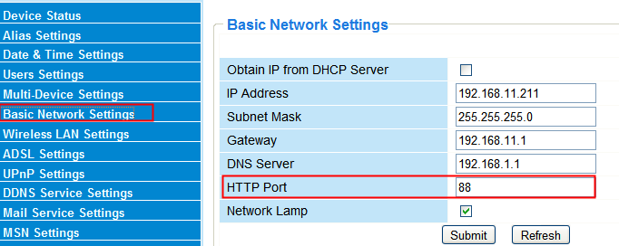 4. Configure port (HTTP port) forwarding on your router.