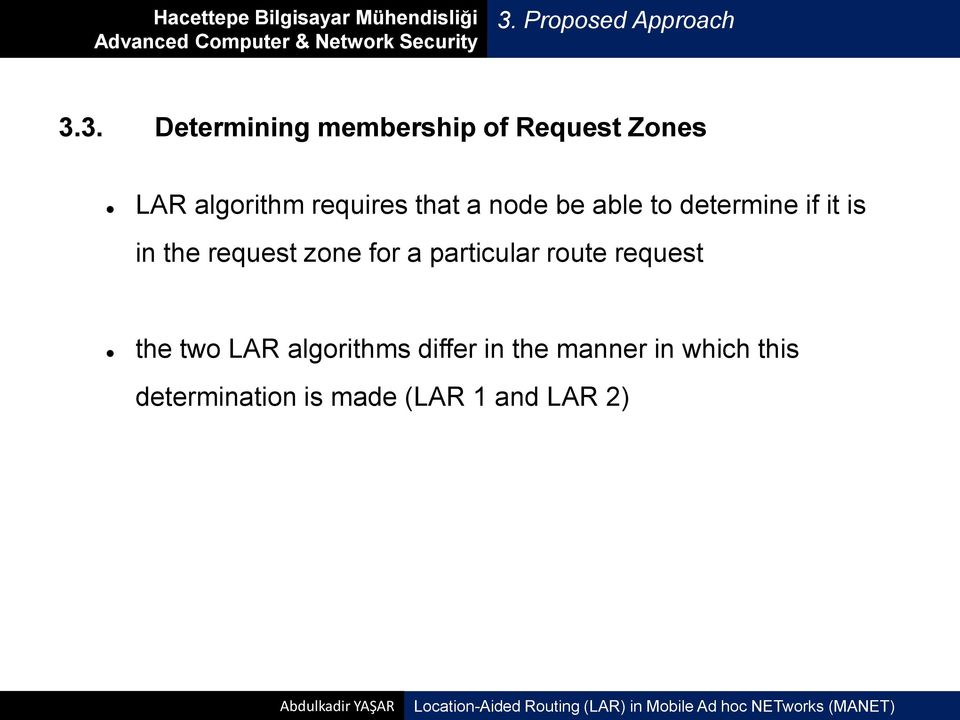 request zone for a particular route request the two LAR algorithms