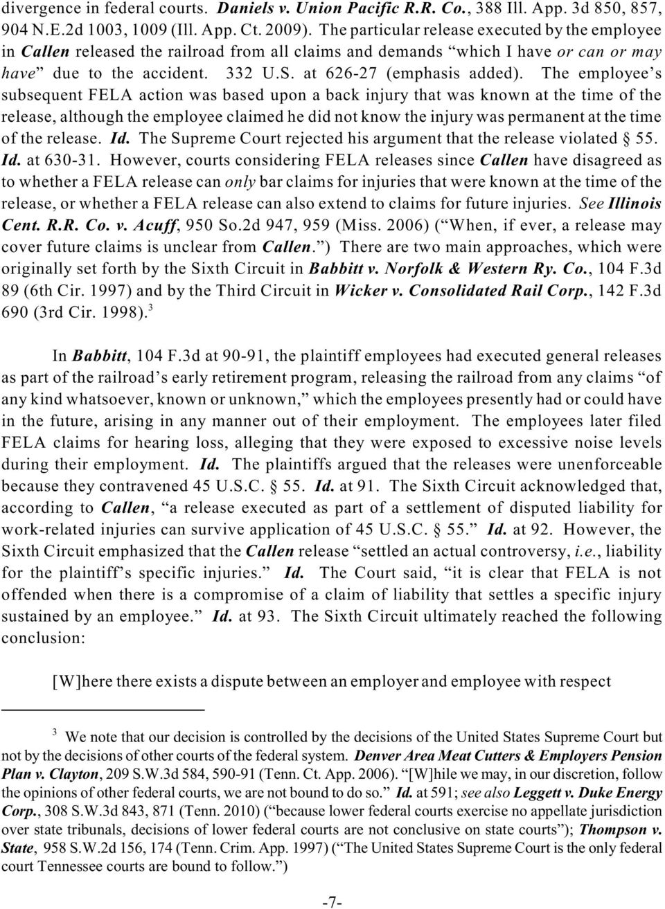 The employee s subsequent FELA action was based upon a back injury that was known at the time of the release, although the employee claimed he did not know the injury was permanent at the time of the